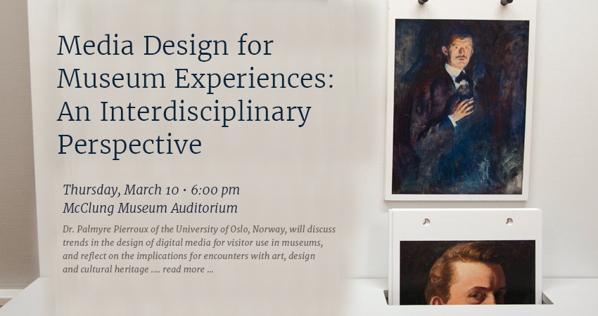 Expert to Talk about Museum Technology, Design at McClung Museum