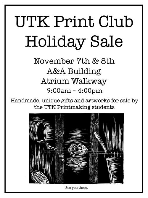 UTK Print Club Holiday Sale | School of Art